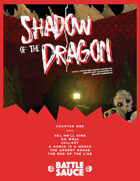 Shadow of the Dragon Part One