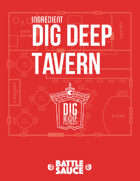 Ingredient: The Dig Deep Tavern