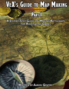 VeX\'s Guide to Map Making, Part I