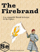 The Firebrand Fighter Archetype