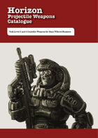Horizon Projectile Weapons Catalogue