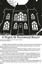 A Night At Burnwood Manor