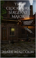 The Clockwork Sergeant Major
