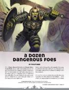 A Dozen Dangerous Foes
