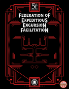 FEEF - Federation of Expeditious Excursion Facilitation