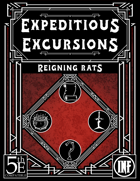 Expeditious Excursions - Reigning Rats