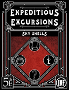 Expeditious Excursions - Sky Shells