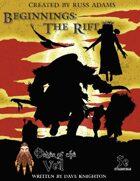 Beginnings: The Rift - An Order of the Veil Adventure