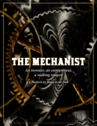The Mechanist - A Blades in the Dark Playbook