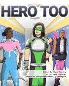 Hero Too