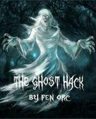 The Ghost Hack [BUNDLE]