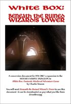 White Box: Beneath the Ruined Wizard's Tower [BUNDLE]