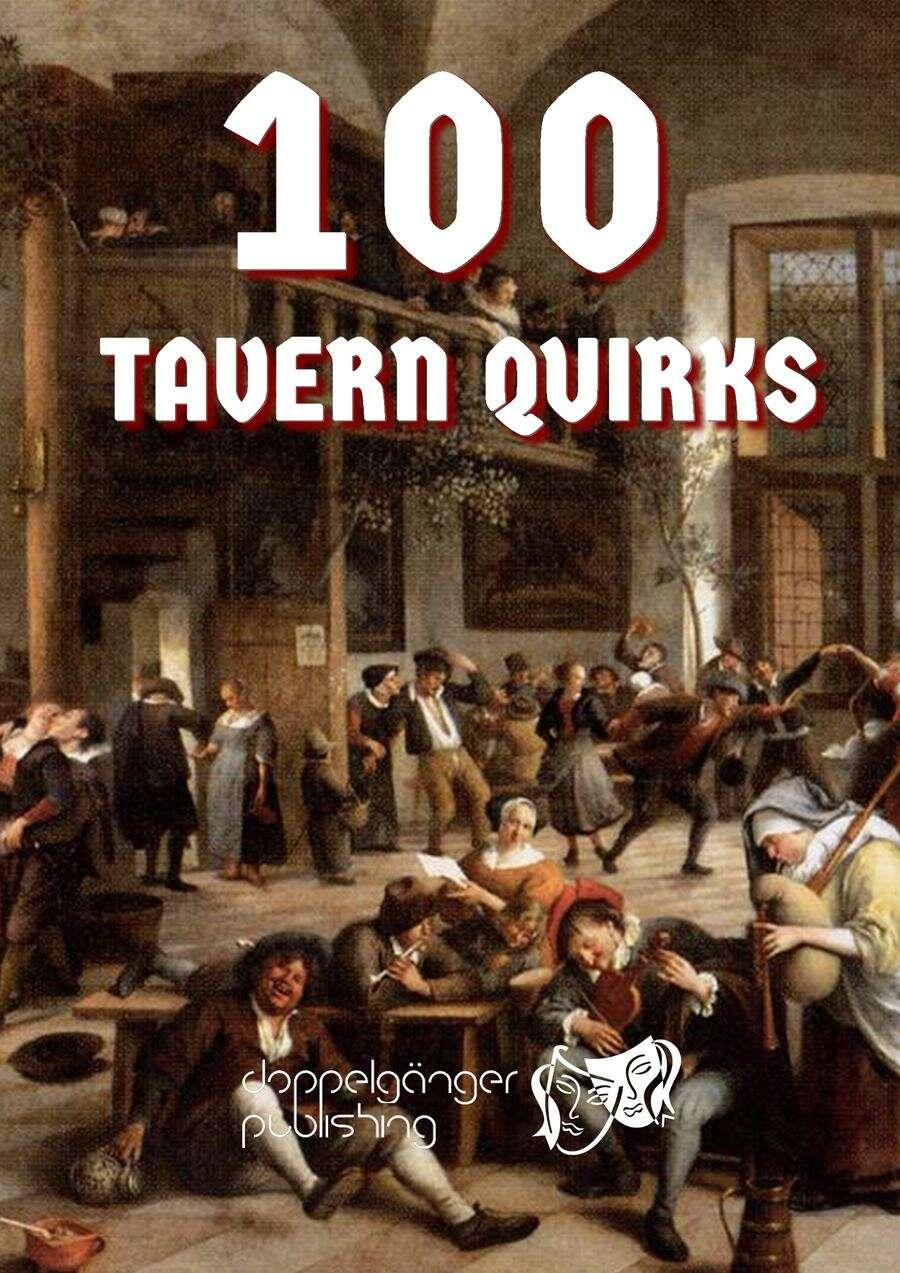 100 TAVERN QUIRKS