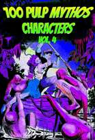 100 Pulp Mythos Characters v4