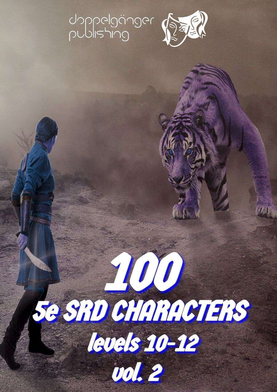 100 Dungeons and Dragons 5e SRD CHARACTERS level 10 12 vol2