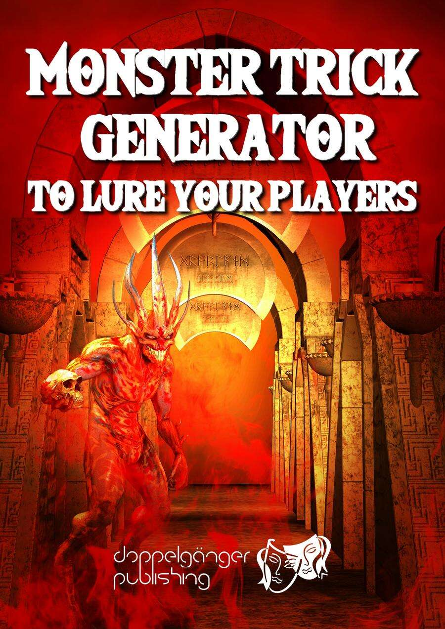 MONSTER TRICK GENERATOR (TO LURE YOUR PLAYERS)