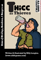 Thicc as Thieves