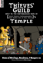 Thieves' Guild Built in the Subterranean Ruin of [Insert Generic Anthropomorphic Urban Rodent God Your Choice]'s Temple