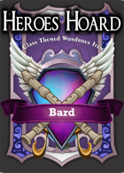 The Decks of the Heroes Hoard: Bard