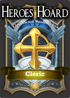 The Decks of the Heroes Hoard: Cleric