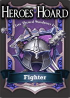 The Decks of the Heroes Hoard: Fighter