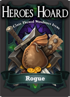The Decks of the Heroes Hoard: Rogue