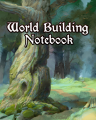 World Building Notebook