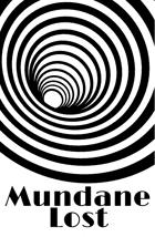 Mundane Lost