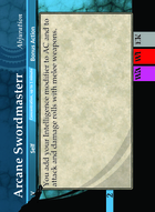 Arcane Swordmasterr - Custom Card