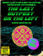 The Last Outpost on the Left Remastered