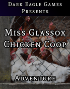 Miss Glassox's Chicken Coop