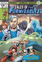 TALES OF THE FORMIDABLES #2