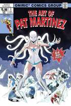 THE ART OF PAT MARTINEZ #1