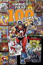 ONIRIC'S FIRST 100 COVERS