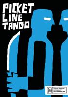 Picket Line Tango