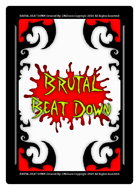 Brutal Beat Down