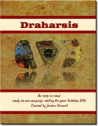 Draharsis: Campaign Setting