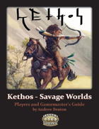 Kethos - Savage Worlds