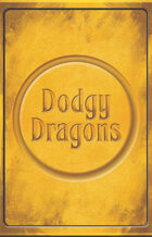 Dodgy Dragons - Print and Play - Low Ink