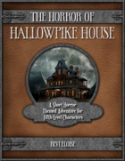The Horror of Hallowpike House