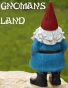 Gnoman's Land