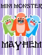 Mini Monster Mayhem