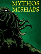 Mythos Mishaps