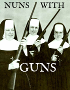 Nuns With Guns!