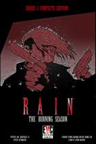 Rain: The Burning Season Complete Edition