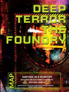 Deep Terror - The Foundry