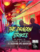 The Dragon Strikes - Cyberpunk RPG Adventure