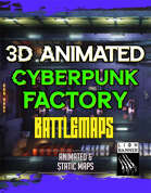 Animated Cyberpunk Factory Battlemap