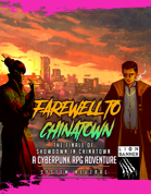 Farewell to Chinatown - Cyberpunk Adventure + Free Battlemap