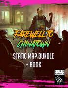 Farewell to Chinatown Static Bundle [BUNDLE]
